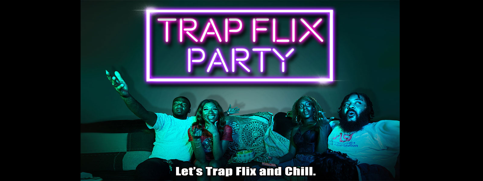 Trap Flix Party