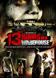 Movie Poster for 13 Hours in a Warehouse