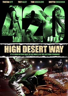 Movie Poster for 420 High Desert Way
