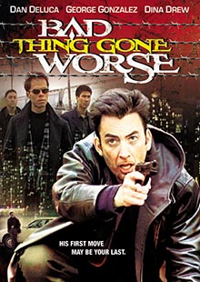 Movie Poster for Bad Thing Gone Worse