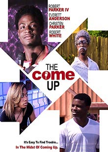 Movie Poster for The Come Up