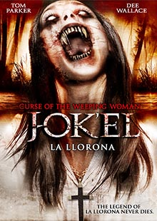 Movie Poster for Curse Of The Weeping Woman: J-ok'el