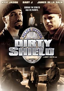 Movie Poster for Dirty Shield