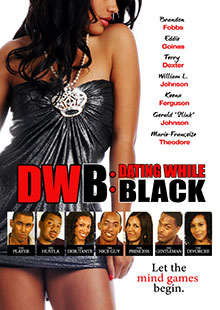 Movie Poster for DWB: Dating While Black