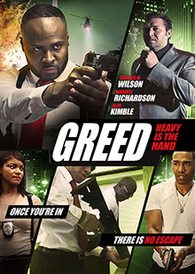 Movie Poster for Greed: Heavy Is The Hand