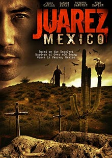 Movie Poster for Juarez, Mexico