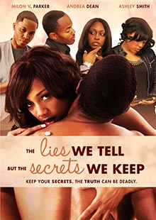 Movie Poster for Lies We Tell  but The Secrets We Keep
