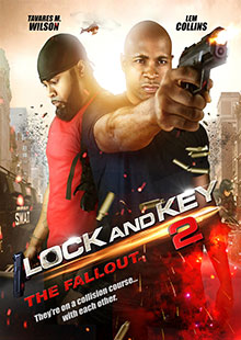 Movie Poster for Lock and Key 2: The Fallout
