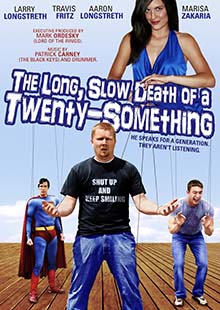Movie Poster for Long Slow Death of a Twenty-Something