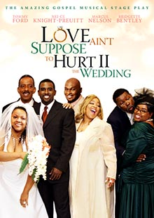 Box Art for Love Ain't Suppose to Hurt II - The Wedding