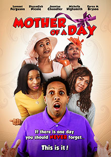 Movie Poster for Mother Of A Day