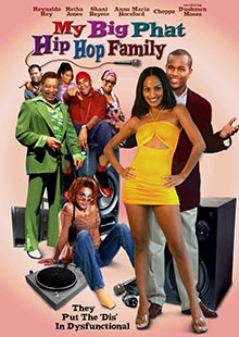 Movie Poster for My Big Phat Hip Hop Family