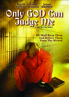 Movie Poster for Only God Can Judge Me