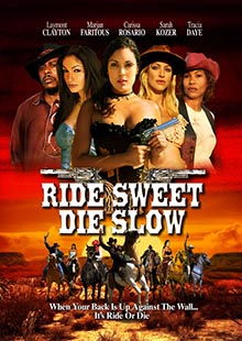 Movie Poster for Ride Sweet Die Slow