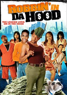 Movie Poster for Robbin' in Da Hood
