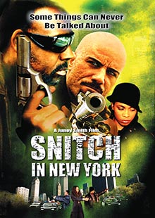 Movie Poster for Snitch in New York