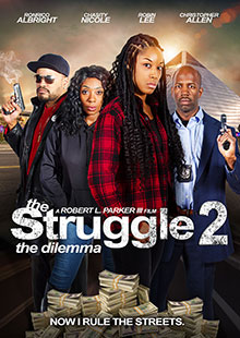 The Struggle: Dilemma Movie