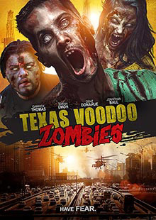 Movie Poster for Texas Voodoo Zombies