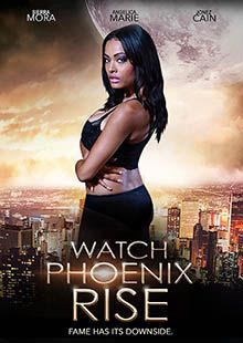 Movie Poster for Watch Phoenix Rise